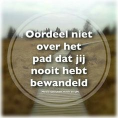 Dus deze!! Lessons Learned, Life Lessons, Dutch Words, Dutch Quotes, Perfection Quotes, One Liner, More Than Words, Wise Words, Texts