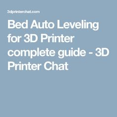 Bed Auto Leveling for 3D Printer complete guide - 3D Printer Chat