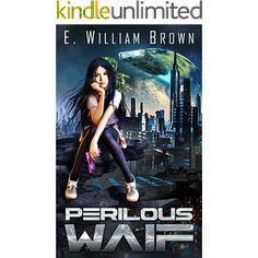 Perilous Waif (Alice Long Book 1)