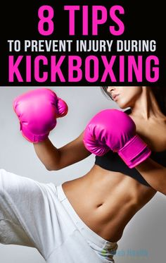 8 tips to prevent injury during kickboxing : #cardio