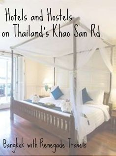 Some great hotels and hostels in and around Bangkok's iconic Khao San Rd. Thailand Travel with Renegade Travels.