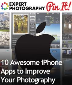 10 Awesome iPhone Apps to Improve Your Photography