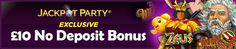 Jackpot Party Casino are offering CasinoManual.co.uk readers an exclusive £10 no deposit bonus – find out how to claim: http://www.casinomanual.co.uk/exclusive-10-deposit-bonus-jackpot-party-casino/