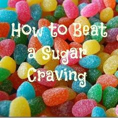 How to beat a sugar craving - 3 simple tips that WORK