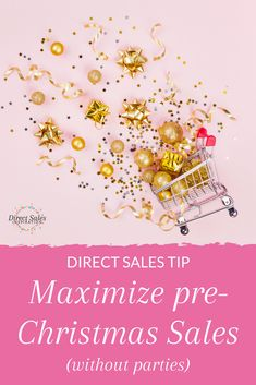 If so, you can make a lot of pre-Christmas sales with this clever tip. With a little effort and some planning you can do well this Christmas season - even without parties!
