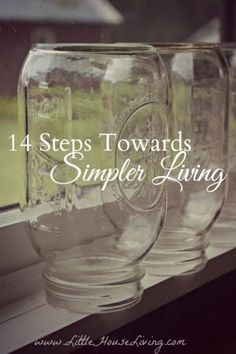 Steps Towards Simpler Living