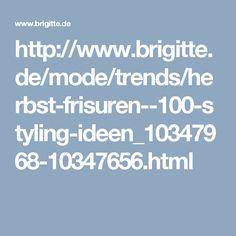 http://www.brigitte.de/mode/trends/herbst-frisuren--100-styling-ideen_10347968-10347656.html