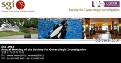 SGI 2013 Annual Meeting of the Society for Gynecologic Investigation 올랜도 부인과 학회