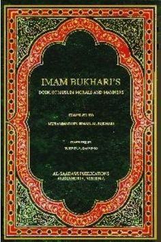 Imam Bukharis Books of Morals Morals, Hadith, Islamic, Abs, Books, Livros, 6 Pack Abs, Morality, Book