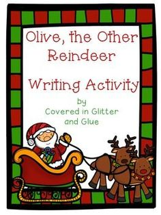 Olive, the Other Reindeer Writing Activity Freebie