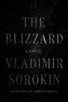 The Blizzard - Vladimir Sorokin