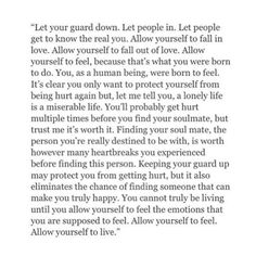 But don't put your safety or emotional well being beneath someone else's feelings.