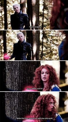 """""""Oh, go ahead, crush it! Better that than helping with your dirty work"""" - Dark Swan and Merida #OnceUponATime"""