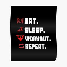 'Eat Sleep Workout Repeat Typography Workout Design' Poster by Gym Crush, Fitness Design, Eat Sleep, Weights, Repeat, Fitness Motivation, Brother, Typography, Training