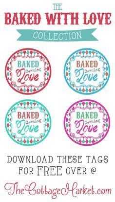 Baked with Love Printable Tags a Gift to YOU! - The Cottage Market