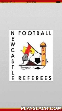 Newcastle Football Referees  Android App - playslack.com ,  Newcastle Football Referees, Sportsbag App for the Newcastle Football Referees community. Download this App to be kept up to date with everything that is happening at NFR. It features Events, News, Documents, and push notification alerts.