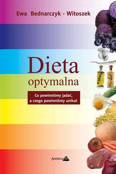 Dieta zdrowych Dieta chorych Dieta grubych Dieta chudych Dieta dla każdego!