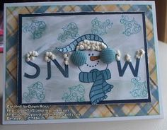 """I Am A Happy Stamper: """"Snow"""" card: All Decked Out stamp set with Aspen paper"""