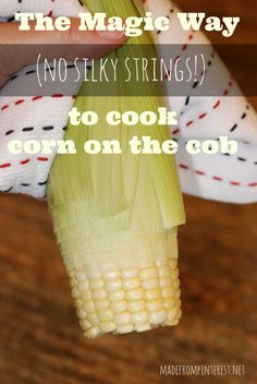 Cook Corn on the Cob with no strings attached!  haha  Seriously.  This really works!  madefrompinterest.net