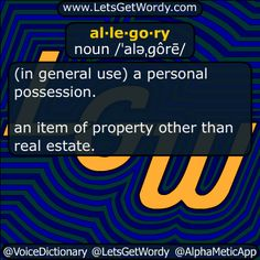 allegory 01/23/2017 GFX Definition of the Day al·le·go·ry noun /ˈaləˌɡôrē/ a #story #poem or #picture that can be interpreted to reveal a #hidden meaning, typically a #moral or #political one. #LetsGetWordy #dailyGFXdef #allegory