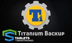 Titanium Backup PRO v7.6.1, agora você pode salvar dados e configurações de aplicativos contendo informações como SMS, contatos, saves de jogos.