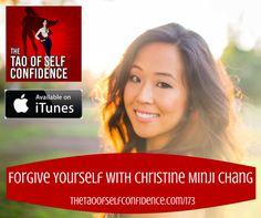 Forgive Yourself With Christine Minji Chang