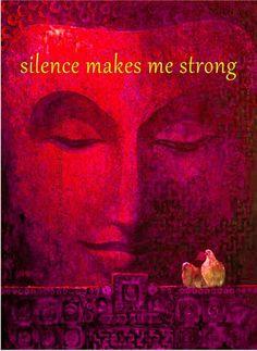O silêncio me deixa forte