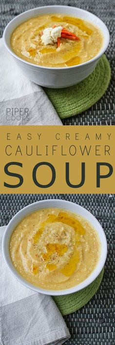 Easy Creamy Cauliflower Soup | PiperCooks.com Get the recipe for this healthy and easy soup, packed with vegetables and flavor,, for a comforting any night of the week dinner.