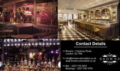 Browns is not a typical private mens clubs but have many attributes of a private members club. If you are looking for a Private Mens Clubs or Private Members Club, Browns is one of the best options in Shoreditch, London.