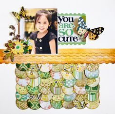 You are so Cute by Lady Grace Belarmino - Scrapbook.com