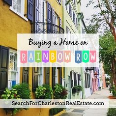 Learn the history of Rainbow Row in Charleston, SC. Also includes real estate sales for this coveted and historic section of Downtown Charleston! Rainbow Row Charleston, Charleston Sc, East Bay, Real Estate Sales, Historic Homes, Home Buying, History, Learning, Street