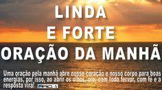 LINDA E FORTE ORAÇÃO DA MANHÃ   theraio7
