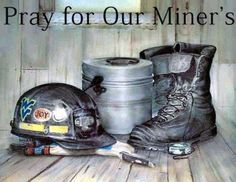 WV MinersMay God bless your efforts, and your families....i, too, am a coal miners daughter! ❥ℒℴѵℯ