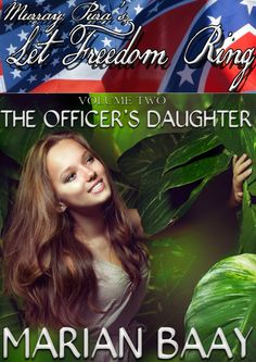 Amazon.com: Murray Pura's Let Freedom Ring - Volume 2 - The Officer's Daughter eBook: Murray Pura, Marian Baay: Kindle Store