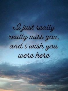 Missing My Husband, Miss You Daddy, Miss Mom, Missing My Daughter Quotes, I Miss My Daughter, I Miss You Quotes, Missing You Quotes, True Quotes, Miss You Grandpa Quotes