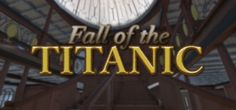 Fall of the Titanic Free Download - Download Latest PC Games for Free - Gamesena.com