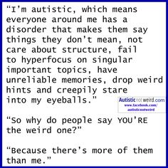 Is my child Autistic? Autism or ASD (Autism Spectrum Disorder) is a learning disorders which can be detect as early as 7 months to 2 years Is My Child Autistic, Autistic People, Autistic Memes, Autism Information, Understanding Autism, Autism Quotes, Autism Awareness Quotes, Autism Facts, Autism Humor