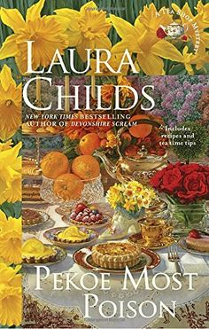 Pekoe Most Poison (A Tea Shop Mystery) by Laura Childs https://www.amazon.com/dp/042528168X/ref=cm_sw_r_pi_dp_x_jnBUybQY6F3ST