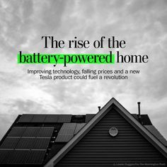 If the industry makes its connections, your next home may run off a battery - The Washington Post