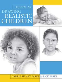 Secrets To Drawing Realistic Children                                                                                                                                                     More