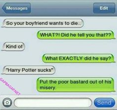 Funny Text About Boyfriend vs. Harry Potter Funny Text About Boyfriend vs. Harry Potter – Funny Text About Boyfriend vs. Harry Potter The post Funny Text About Boyfriend vs. Harry Potter appeared first on Gag Dad. Funny Texts Jokes, Funny Texts Crush, Text Jokes, Funny Text Fails, Funny Text Messages, Halarious Texts, Humor Texts, Crush Funny, Funny Text Posts