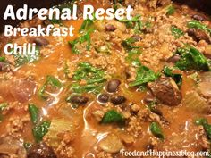The Adrenal Reset Diet Breakfast Chili recipe. #FoodandHappiness