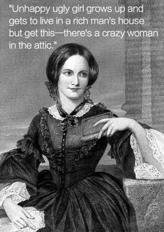 This description of Jane Eyre made me laugh so hard. It's painfully true...but it makes for a great read! And here are the other 13 books every English major has definitely read: