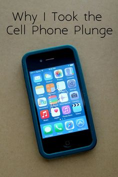 Why I Took the Cell Phone Plunge