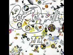 Álbum Led Zeppelin III Publicación 1970 Grabación Estudio A&R, Nueva York Género Hard Rock, Heavy Metal Duración 2:25 Discográfica Atlantic Records Escritor(...