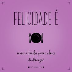 :) | felicidade, almoço, família, domingo, happiness, family, sunday, lunch |