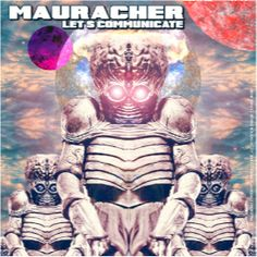 Mauracher, 'Let's Communicate' (2014, Hurray !! Music)
