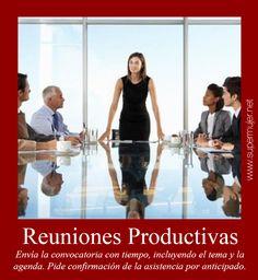 Reuniones Productivas: Envía la convocatoria con tiempo, incluyendo el tema y la agenda. Pide confirmación de la asistencia por anticipado.