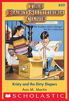 The Baby-Sitters Club #89: Kristy and the Dirty Diapers by [Martin, Ann M.]