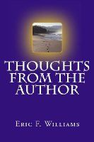 BookDaily.com - Thoughts From The Author by Eric F. Williams